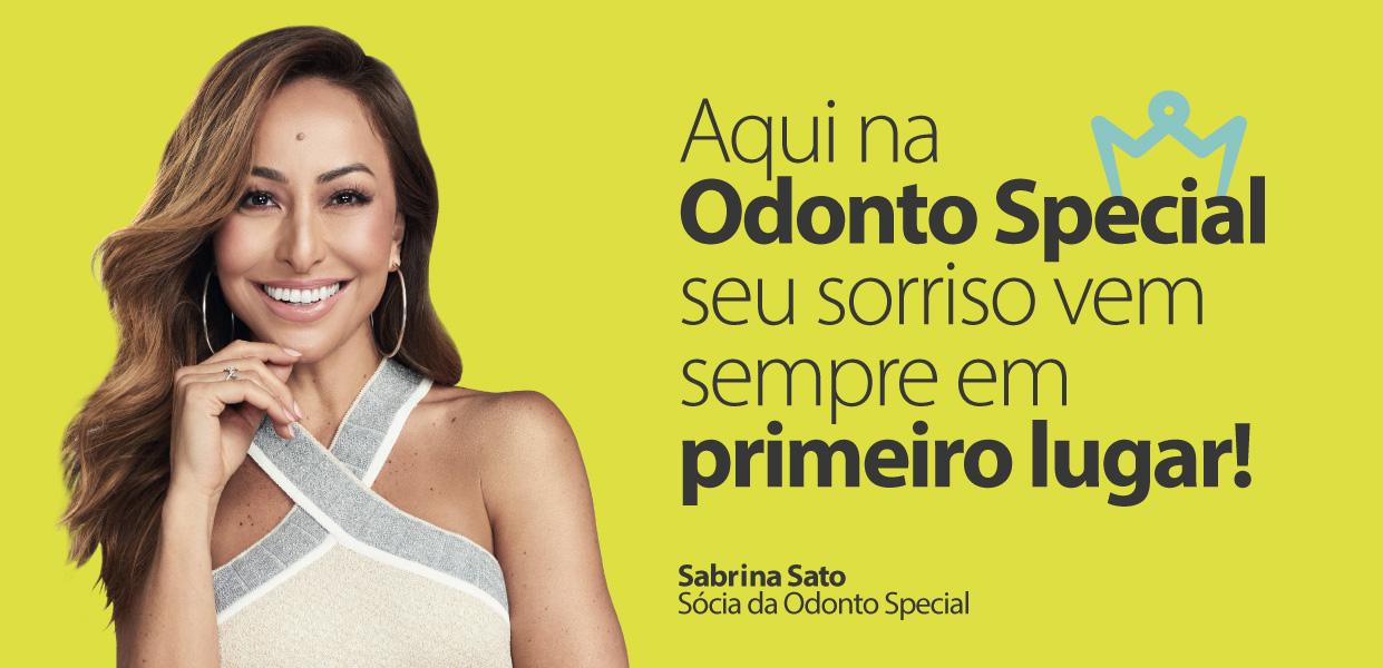 Aqui na Odonto Special seu sorriso vem sempre em primeiro lugar!